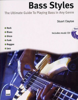 Bass Styles - Stuart Clayton
